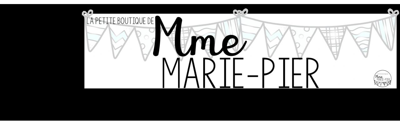 La petite boutique de Mme Marie-Pier