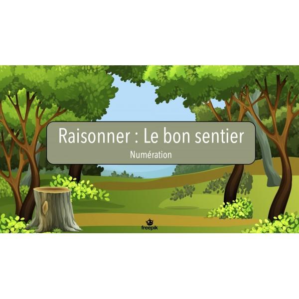 Raisonner - Le bon sentier