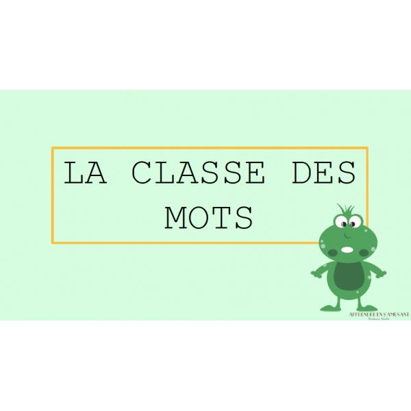La classe des mots