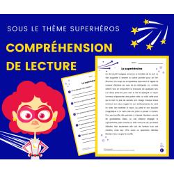 Compréhension de Lecture SUPERHÉROS - Récit