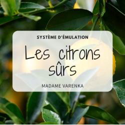 Les citrons sûrs - Système d'émulation