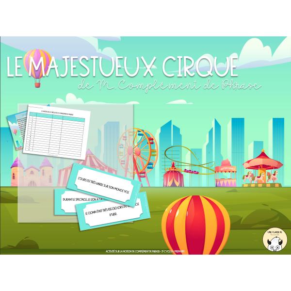 Le majestueux cirque de M. Complément de Phrase