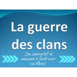 La guerre des clans (power point)