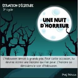 Situation d'écriture - Une nuit d'horreur