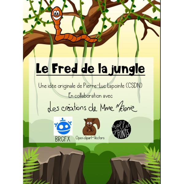Fred de la jungle (défi STIM)