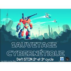 Sauvetage cybernétique (défi STIM)