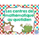 Centres de mathématiques au quotidien