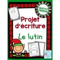 GRATUIT Projet d'écriture Lutin