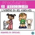 L'hygiène (routine et affiches)