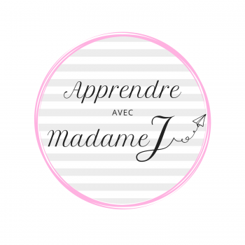 Apprendre avec Madame J