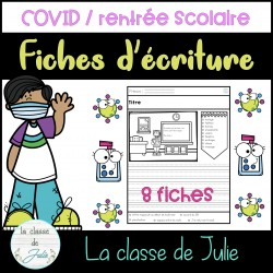 Rentrée scolaire (COVID) - écriture imagée