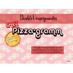 Chez pizza-gramm Analyse de phrase