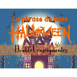 Jeu sur la phrase de base - Halloween