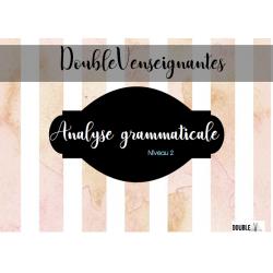 Analyse grammaticale - Niveau 2
