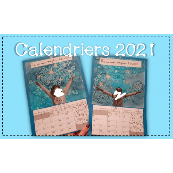 ✿ CALENDRIERS 2021 ✿