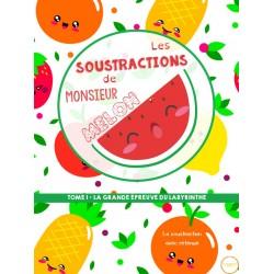 Les soustractions de Monsieur Melon - tome 1