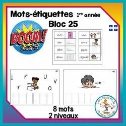 Étude de mots - bloc 25 - Boom Cards