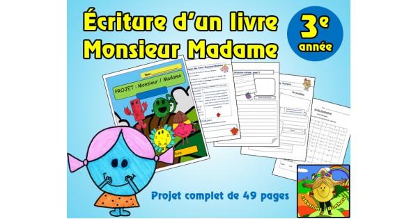 Projet D Ecriture D Un Livre Monsieur Madame 3e