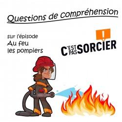 Au feu les pompiers - Compréhension