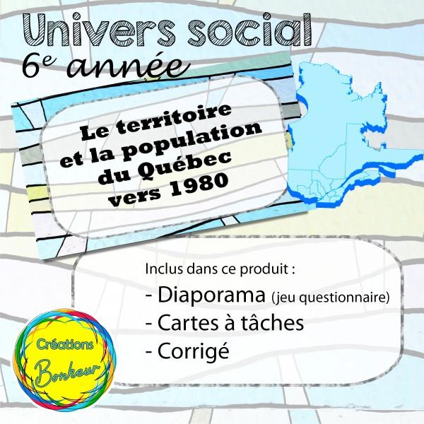 Le territoire et la population du Québec vers 1980
