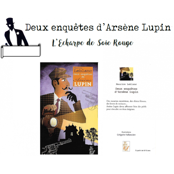 Lecture suivie Arsène Lupin 1