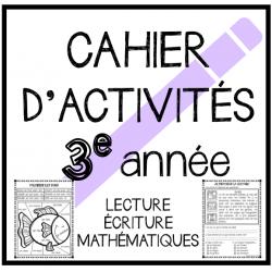 Cahier d'activités: 3e ANNÉE
