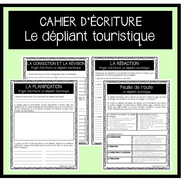 Cahier d'écriture: Dépliant touristique (6e année)