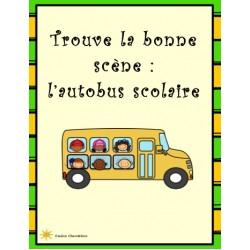 Trouve la bonne scène: l'autobus scolaire