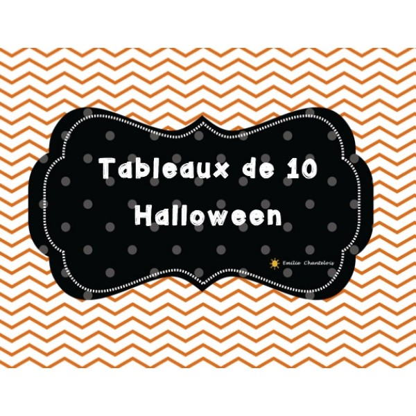 Tableaux de 10 - Halloween