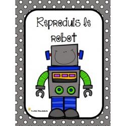 Reproduis le robot