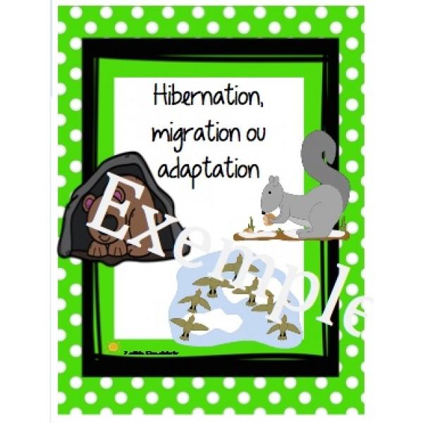 Hibernation, migration ou adaptation