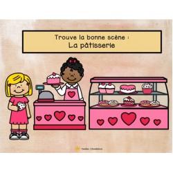 Trouve la bonne scène:  La pâtisserie