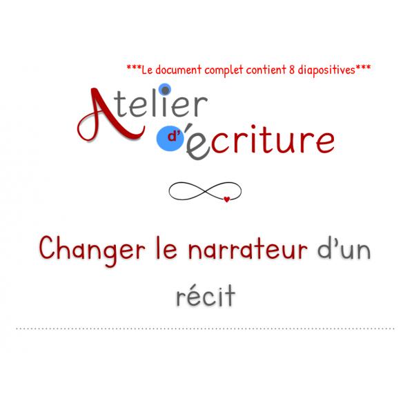 Changer le narrateur d'une histoire
