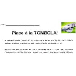 Place à la Tombola!