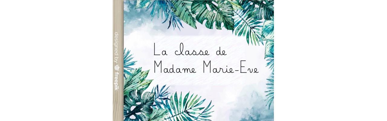 La classe de Madame Marie-Eve
