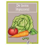 De bons légumes!  (littératie et numératie)
