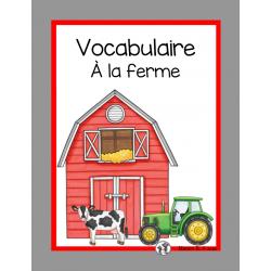 Vocabulaire À la ferme