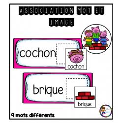 Association mot et image (thème 3 petits cochons)