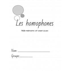 Les homophones - AIDE-MÉMOIRE et EXERCICES
