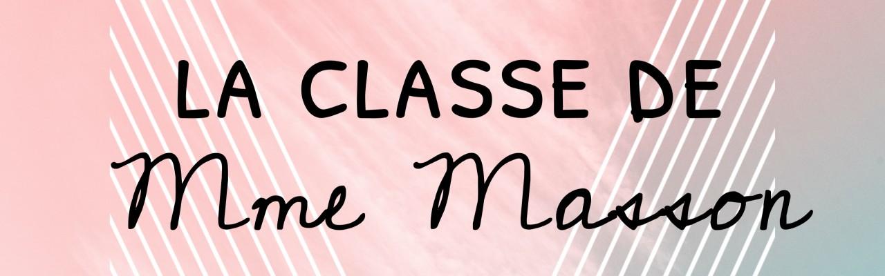 La classe de Mme Masson