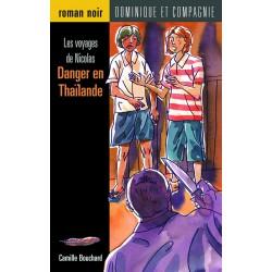 Danger en Thaïlande (petit roman noir)