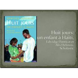 Huit jours, un enfant à Haïti (album jeunesse)