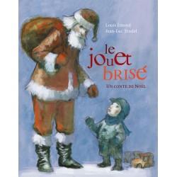 Le jouet brisé - Un conte de Noël