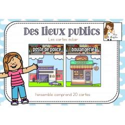 Les lieux publics - Les cartes éclair