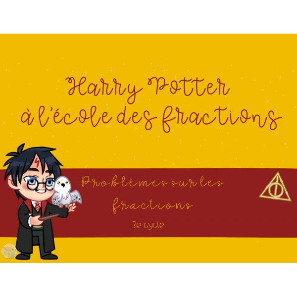 Harry Potter à l'école des fractions (CÀT)