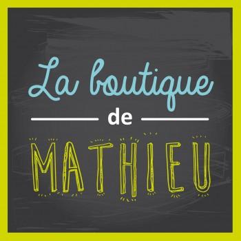 La boutique de Mathieu