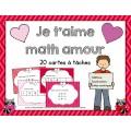 Je t'aime math amour! (20 cartes à tâches)