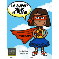 Le SUPER guide de planification – Préscolaire f