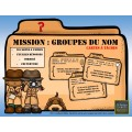 MISSION : GROUPES DU NOM (cartes à tâches)