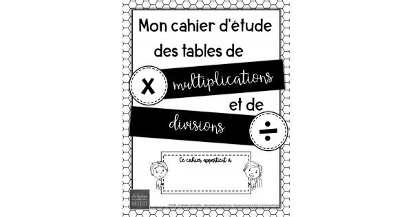 Etude Des Tables De Multiplications Divisions